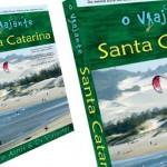 Seja nosso fã e concorra ao Guia O Viajante Santa Catarina