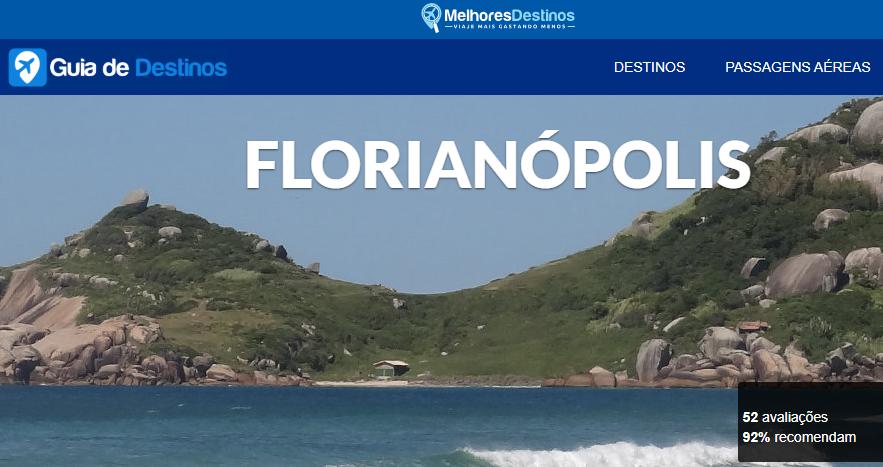 Guia Melhores Destinos também recomenda Florianópolis