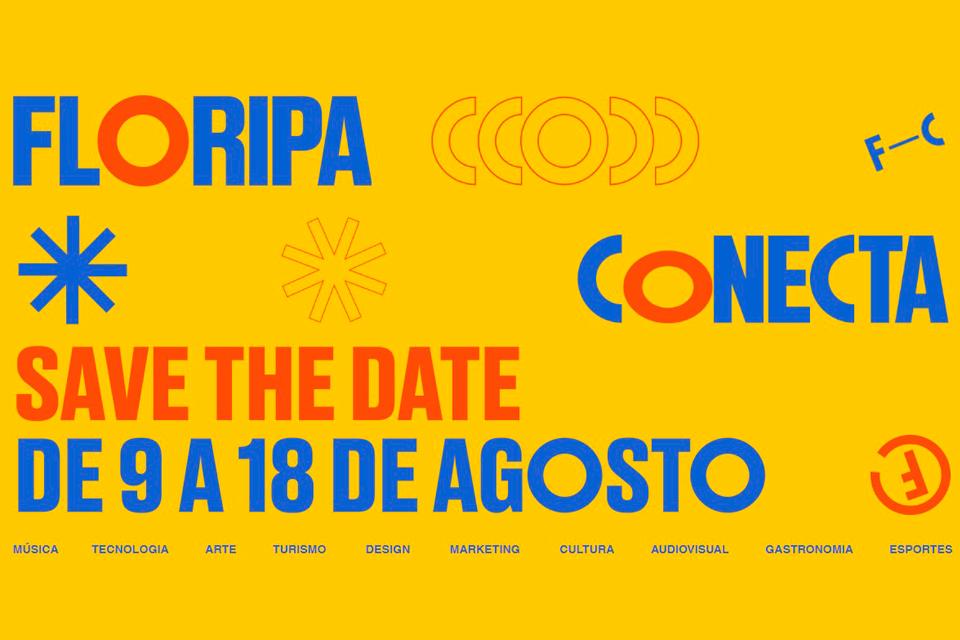 Floripa Conecta, evento de tecnologia, cultura, inovação, criatividade & muito MAIS!